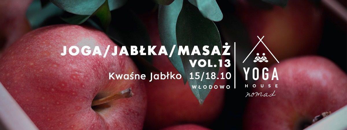 JOGA / JABŁKA / MASAŻ - Wyjazd Jogowy