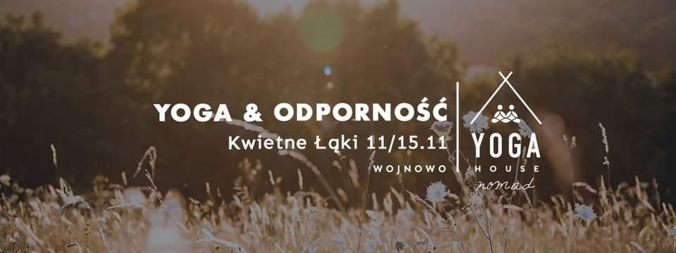 YOGA & ODPORNOŚĆ - Wyjazdy Jogowe